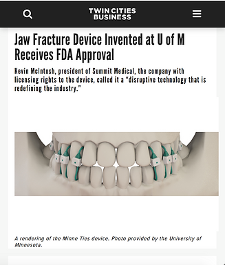 Twin Cities Business: Jaw Fracture Device Invented at U of M Receives FDA Approval