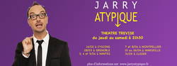 "Jarry - Spectacle ""Atypique"""