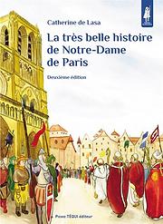 La_très_belle_histoire_de_Notre-Dame_de_