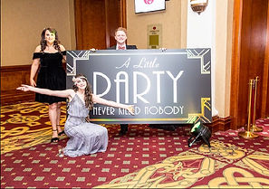 A Little Party Never Killed Nobody Sign