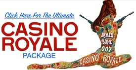 The Ultimate Casino Royale Package
