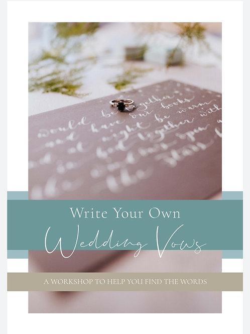 Write Your Own Wedding Vows Workshop