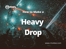 How to make a Heavy Drop?