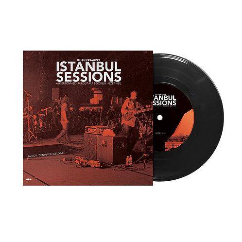 """Istanbul Sessions 7"""" McCoy/Senin için geldim"""