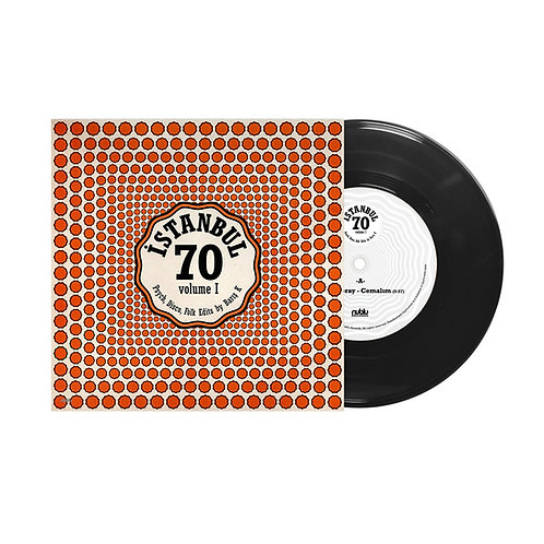 ISTANBUL 70 - PSYCH, DISCO, FOLK EDITS by BARIS K VOL1