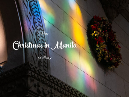 Gallery 30: Christmas in Manila, Philippines 2019