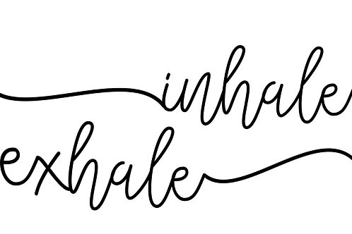 INHALE X EXHALE