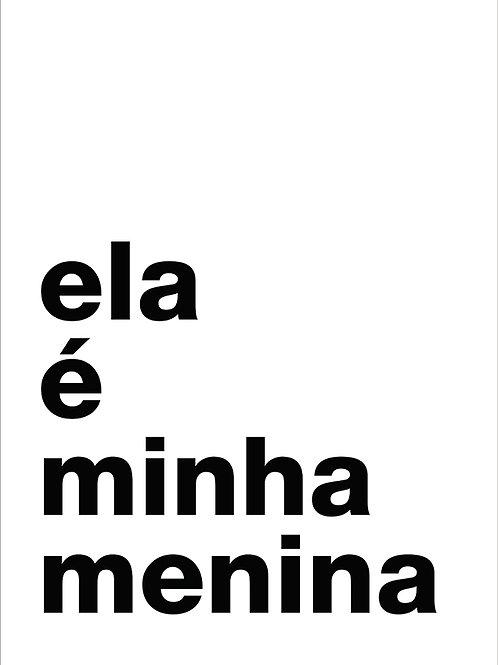 ELA É MINHA MENINA