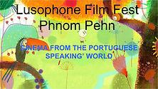 Lusophone Film Fest Phnom Penh - 3rd Edition