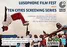 Lusophone Film Fest Nairobi meets Ten Cities - 2nd Edition
