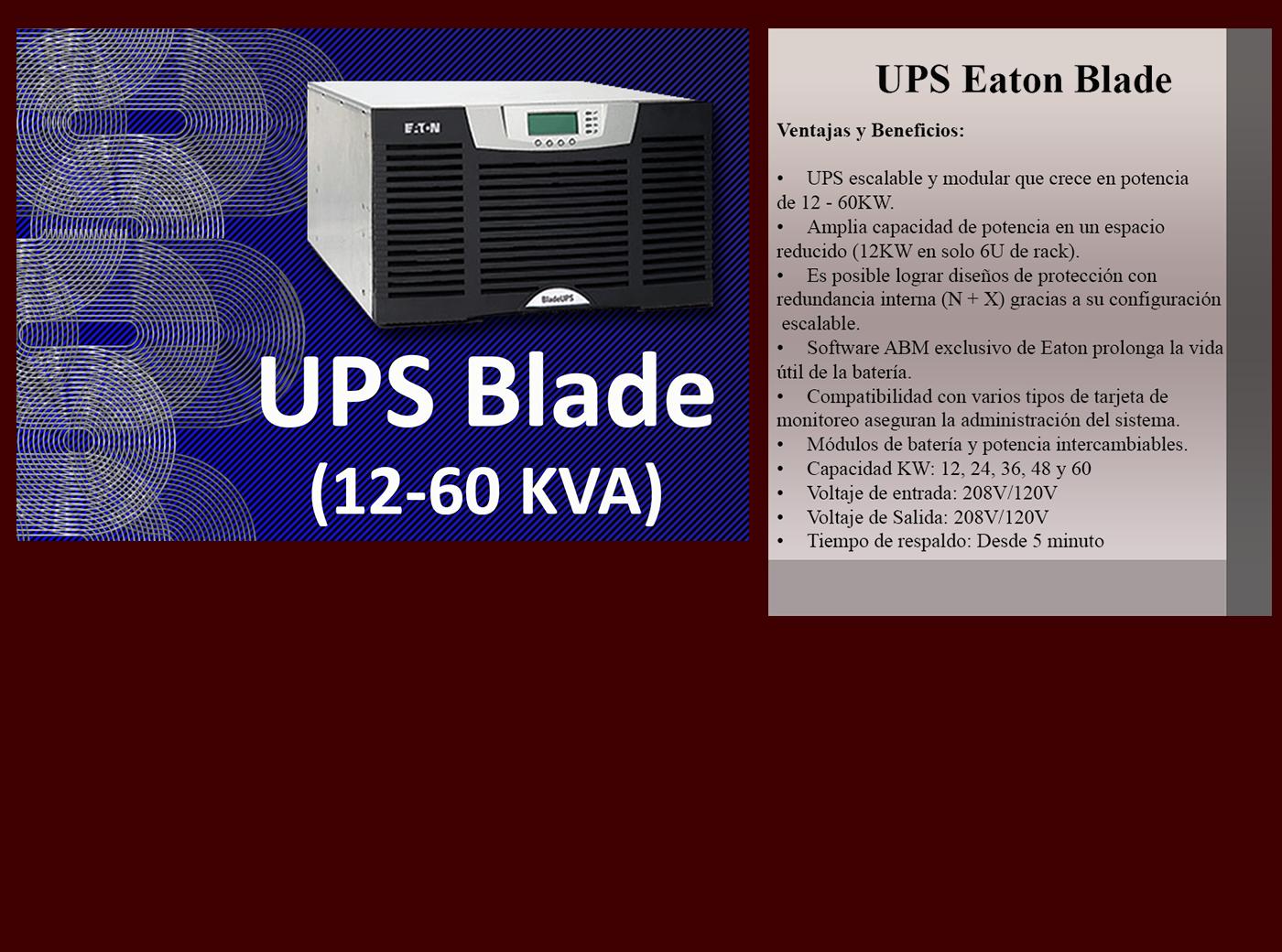 UPS BLADE (12-60 KVA)