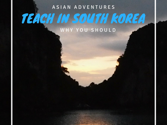 Why teach English in South Korea?