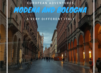 Modena and Bologna - A very different Italy