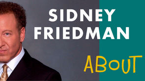 about Sidney Friedman's corporate entertainment and more