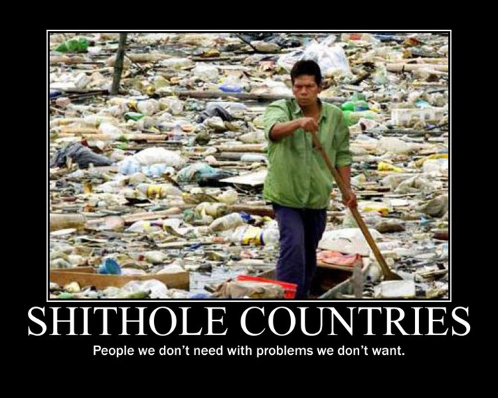 SH*T HOLE COUNTRIES: The Truth and The Way Forward!