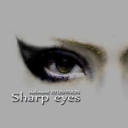 「Sharp eyes」
