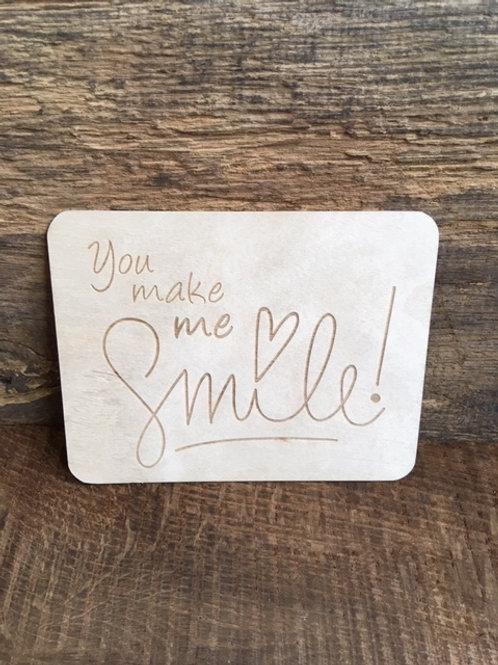 Carte en bois - You make me smile!