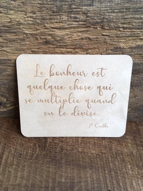 Carte en bois - Le bonheur est quelque chose...