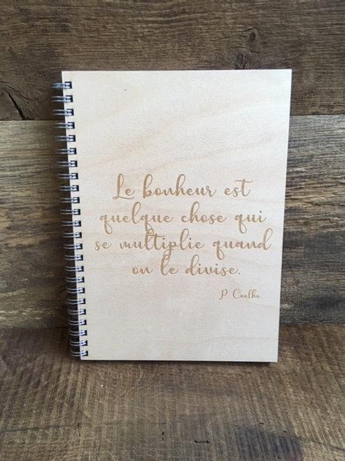 Cahier - Le bonheur est quelque chose...