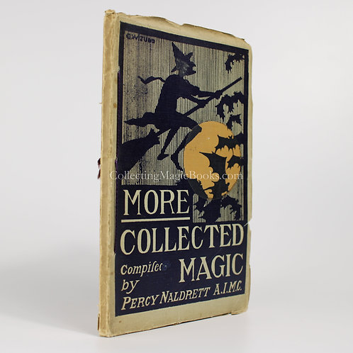 More Collected Magic - Percy Naldrett