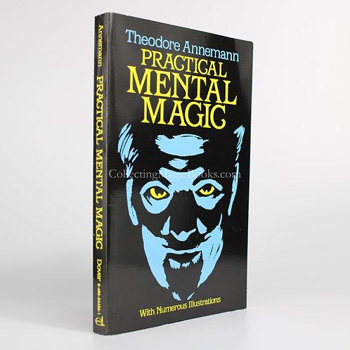 Practical Mental Magic - Theodore Annemann