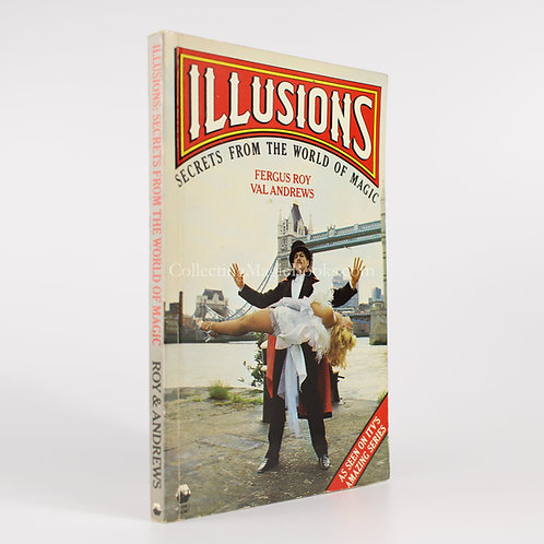 Illusions, Secrets from the World of Magic - Fergus Roy and Val Andrews