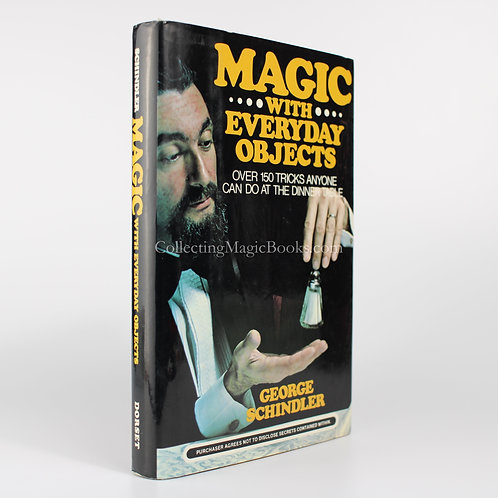 Magic With Everyday Objects - George Schindler