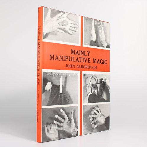Mainly Manipulative Magic - John Alborough
