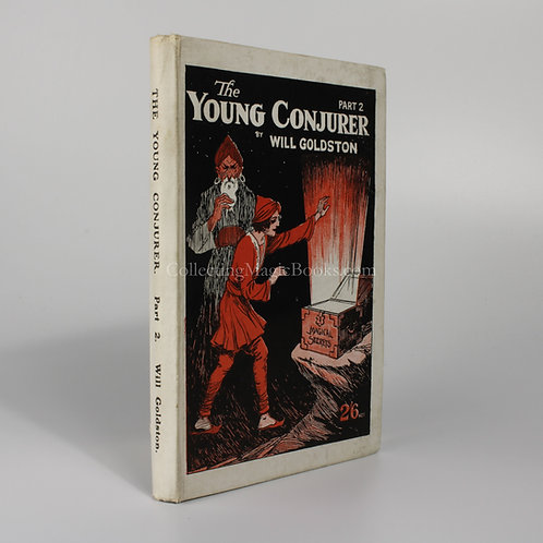 The Young Conjurer, Part 2 - Will Goldston