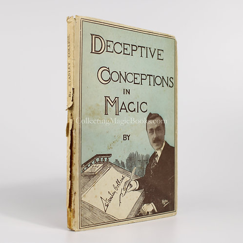 Deceptive Conceptions in Magic - Stanley Collins