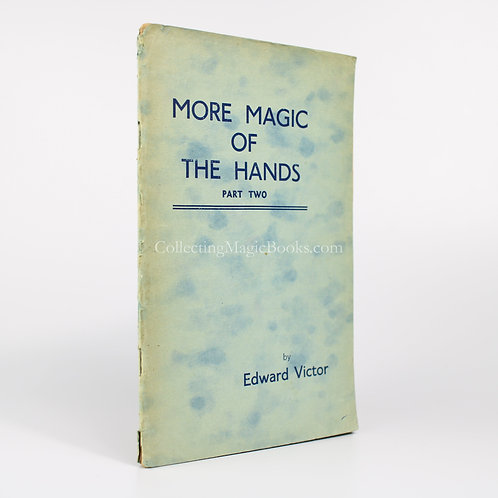 More Magic of the Hands Part Two - Edward Victor