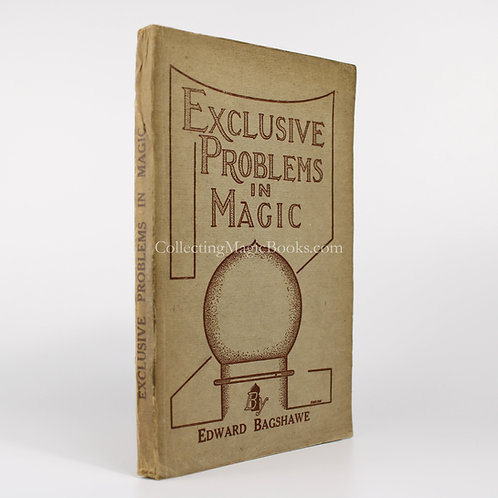 Exclusive Problems in Magic - Edward Bagshawe