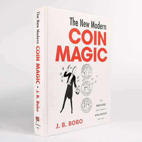 The New Modern Coin Magic (Revised and Enlarged) - J. B. Bobo