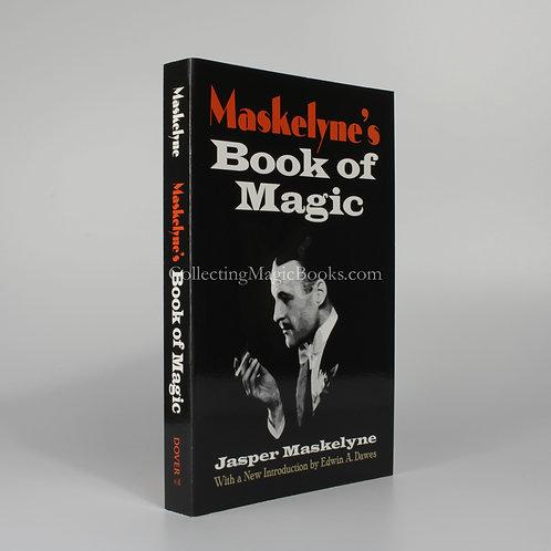Maskelyne's Book of Magic - Jasper Maskelyne