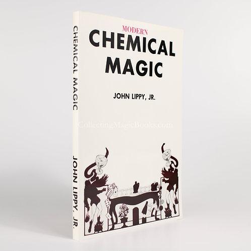 Modern Chemical Magic - John Lippy Jnr.