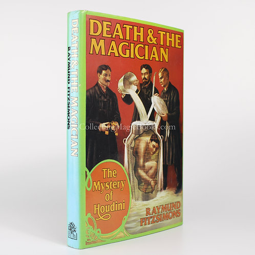 Death and the Magician, the Mystery of Houdini - Raymund Fitzsimons
