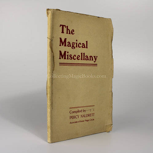 The Magical Miscellany - Percy Naldrett
