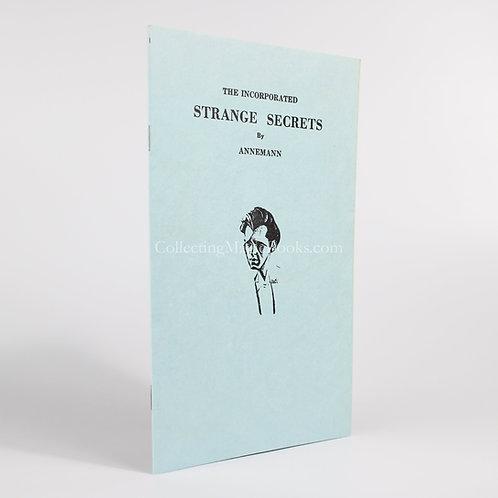 The Incorporated Strange Secrets - Theodore Annemann