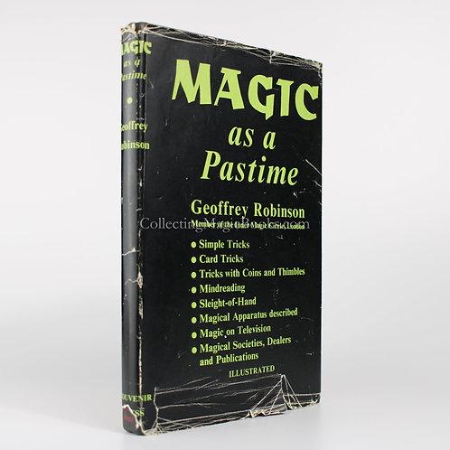 Magic as a Pastime - Geoffrey Robinson
