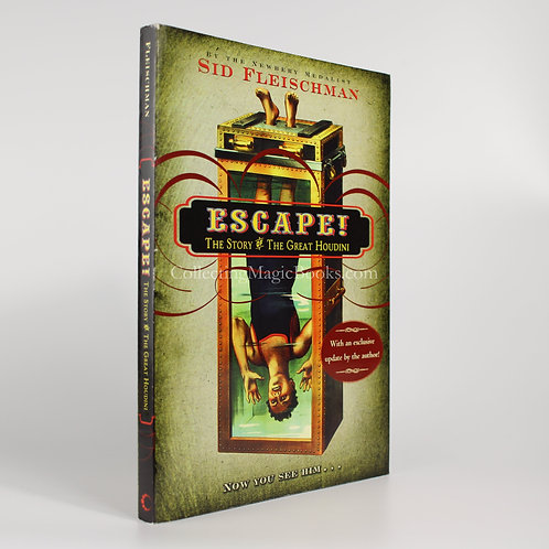 Escape! The Story of the Great Houdini - Sid Fleischman