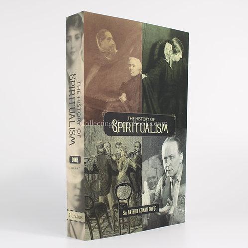 The History of Spiritualism - Arthur Conan Doyle
