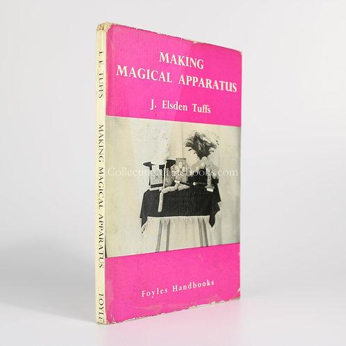 Making Magical Apparatus - J. Elsden Tuffs