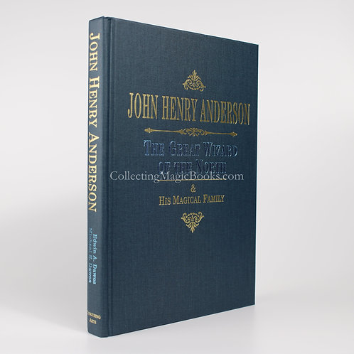 John Henry Anderson, The Great Wizard of the North - Edwin A. & Michael E. Dawes