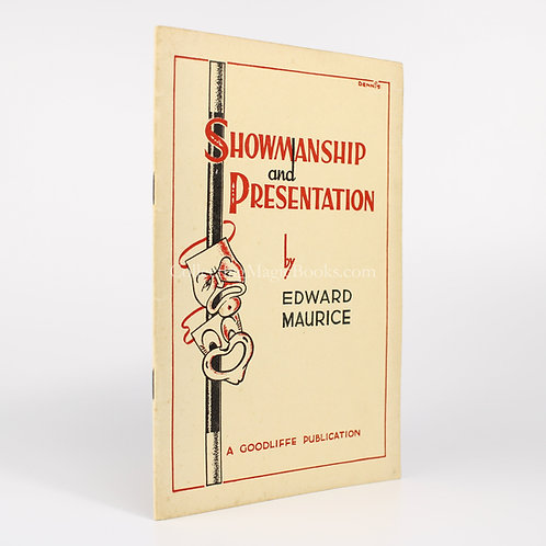 Showmanship and Presentation - Edward Maurice