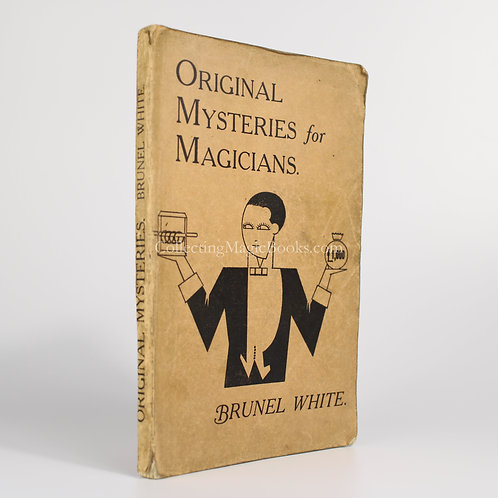 Original Mysteries for Magicians - Brunel White