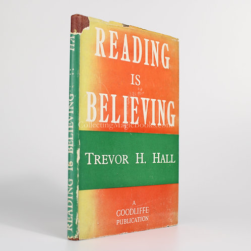 Reading is Believing - Trevor H. Hall