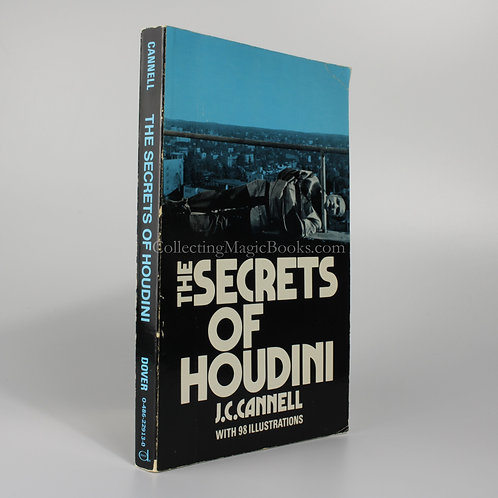 The Secrets of Houdini - J. C. Cannell