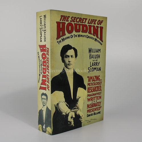 The Secret Life of Houdini - William Kalush and Larry Sloman