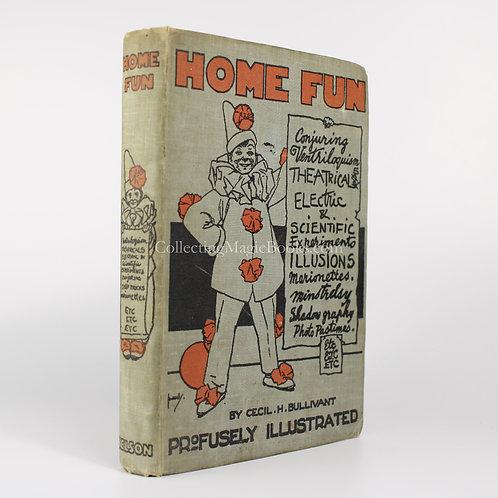 Home Fun - Cecil H. Bullivant