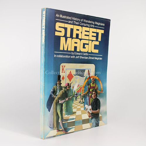 Street Magic (History of) - Edward Claflin